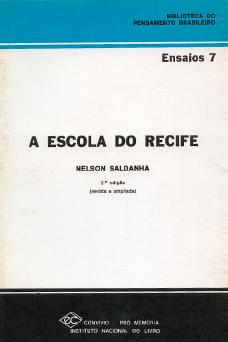 Nelson Saldanha A Escola do Recife